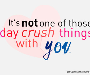 crush, quote, and text image