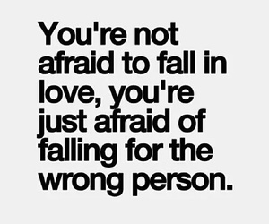 love, afraid, and quote image