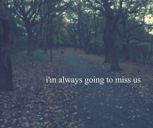 quote, miss, and sad image
