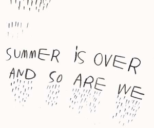 summer, over, and quote image