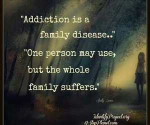 addiction, family, and quote image