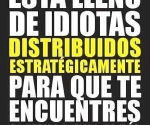 idiot, world, and idiotas image