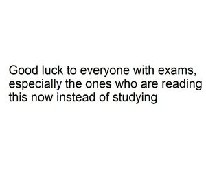 exams, finals, and luck image