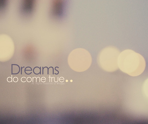Dream, true, and text image