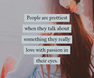 quotes, pretty, and passion image