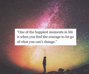courage, life, and happiness image