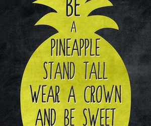 crown, pineapple, and quotes image
