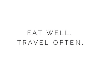 travel, quotes, and eat image