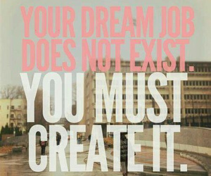 Dream, quote, and job image