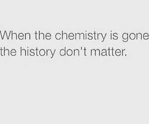 chemistry, Relationship, and truth image