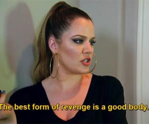 revenge, body, and khloe kardashian image