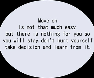 life, move on, and text image