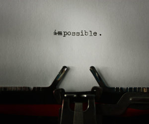 possible, impossible, and quote image