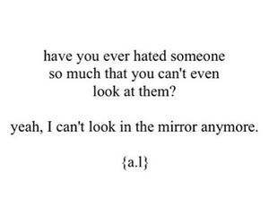 quotes, sad, and hate image