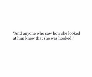 quotes, love, and hooked image