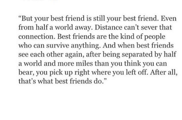 Best friends, distance, love, forever, life, summer, quotes,