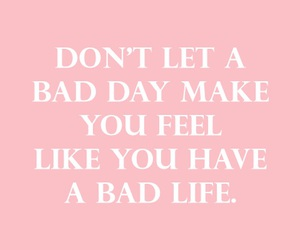 bad day, beautiful, and feel image
