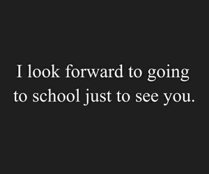 love, school, and quotes image