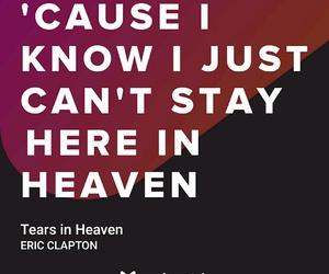 Lyrics, eric clapton, and tears in heaven image