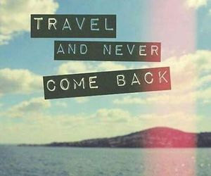 come back, goal, and travel image