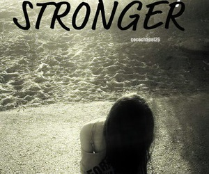 Stronger, cocochanel26, and stay strong image