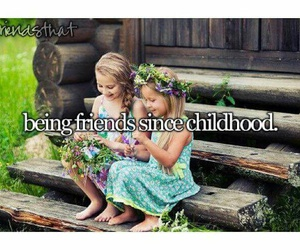 childhood, friendship, and friends image