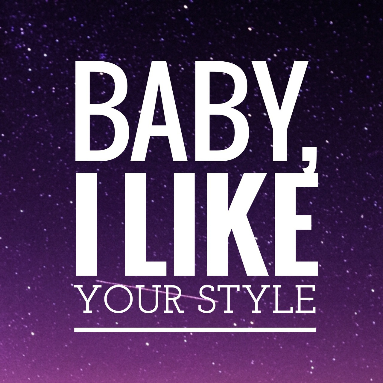Drake Song Quotes Baby I Like Your Style On We Heart It