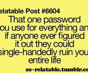 funny, password, and relatable image