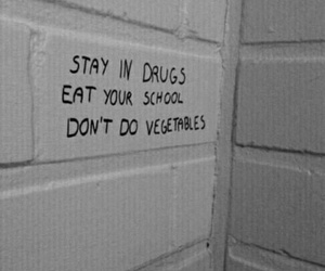 drugs, grunge, and quotes image