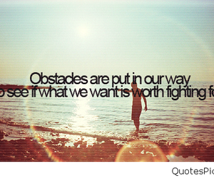 quote, obstacles, and life image