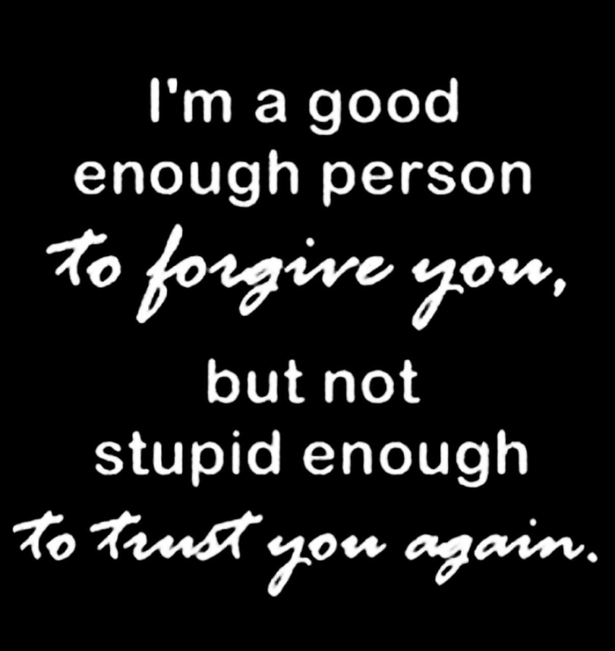 Good Person Quotes Trust Is A Big Thing On We Heart It
