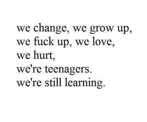 teenager, quote, and change image