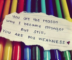 love, quote, and weakness image