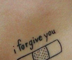 tattoo, forgive, and quote image