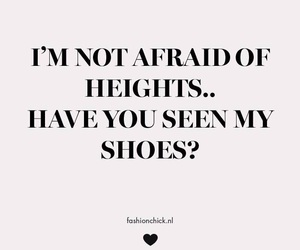 afraid, quote, and heights image