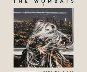 song, the wombats, and give me a try image