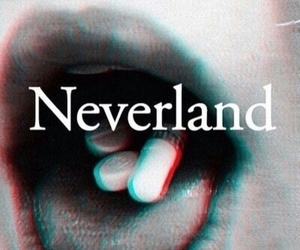 neverland, pills, and drugs image