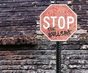 stop, bullshit, and quotes image