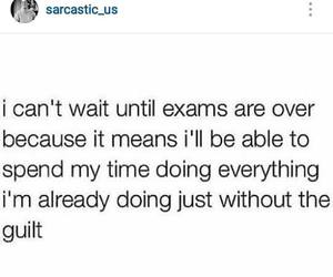 funny, exams, and sarcasm image