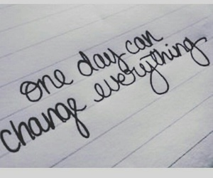 change, quotes, and everything image