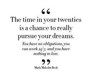 quotes, Dream, and twenties image
