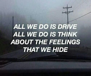 drive, quotes, and halsey image