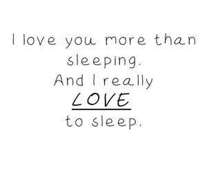 love, sleep, and text image