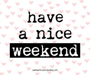 weekend, heart, and nice image