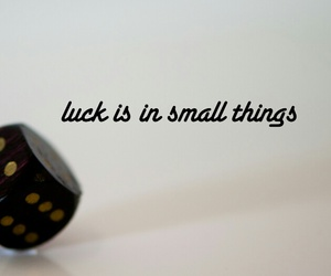 luck, small, and quote image