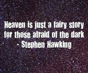 heaven, quote, and stephen hawking image