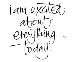 quote, excited, and happiness image
