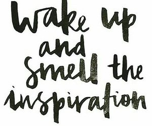 quotes, inspiration, and smell image