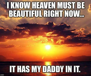 beautiful, dad, and heaven image