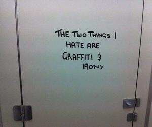 irony, graffiti, and quotes image